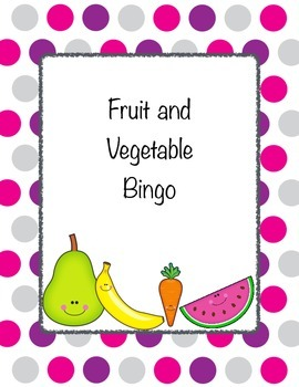 Bingo with Fruits and Vegetables