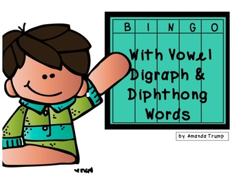 Bingo with Vowel Digraph & Diphthong Syllables