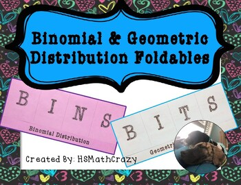 Binomial & Geometric Distribution Foldables