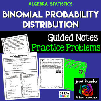 Binomial Probability Distribution  Guided Notes plus Practice  Statistics