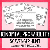 Binomial Probability Scavenger Hunt