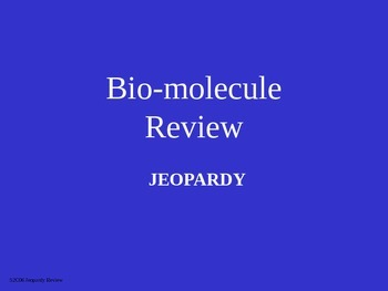 Bio-Molecule Jeopardy Review Game