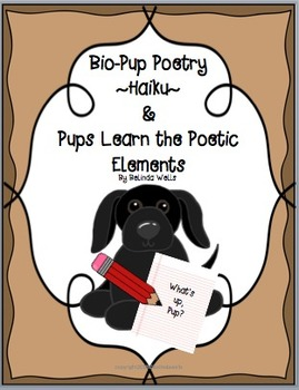 Bio-Pup Poetry-Haiku- & Pups Learn the Poetic Elements