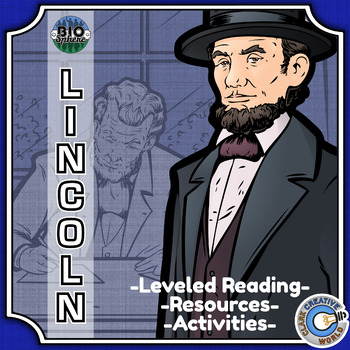 Bio Sphere - Abraham Lincoln - Differentiated Reading, Slides & Activities