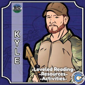 Bio Sphere - Chris Kyle - Differentiated Reading, Slides & Activities
