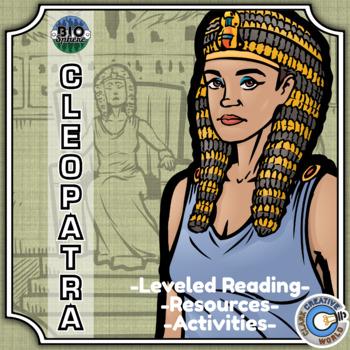 Bio Sphere - Cleopatra - Differentiated Reading, Slides & Activities