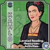 Bio Sphere - Frida Kahlo - Differentiated Reading, Slides & Activities