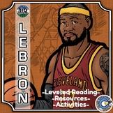 Bio Sphere - LeBron James - Differentiated Reading, Slides & Activities