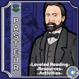 Bio Sphere - Louis Pasteur - Differentiated Reading, Slides & Activities