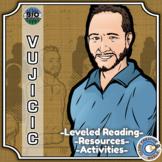 Bio Sphere - Nick Vujicic - Differentiated Reading, Slides & Activities