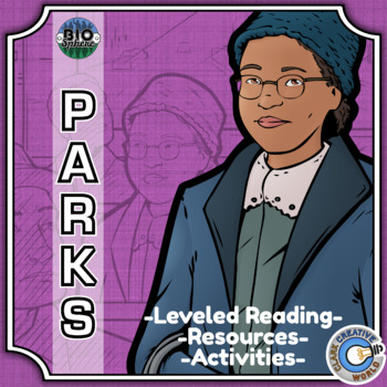 Bio Sphere - Rosa Parks - Differentiated Reading, Slides & Activities