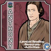 Bio Sphere - Susan B. Anthony - Differentiated Reading, Slides & Activities
