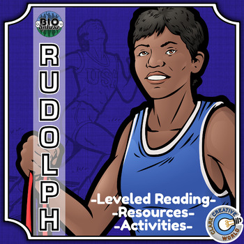 Bio Sphere - Wilma Rudolph - Differentiated Reading, Slides & Activities