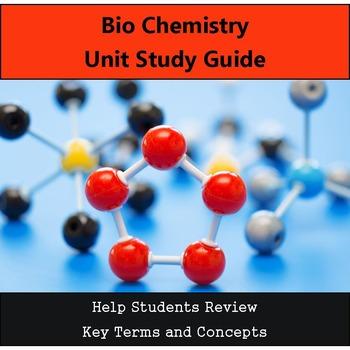 BioChem Unit Study Guide