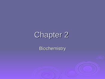 BioChemistry Organic Molecules