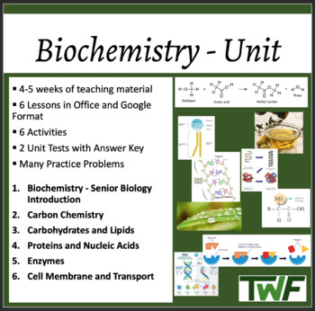 Biochemistry Complete Unit -Senior Biology - Lessons, Assessments and Worksheets