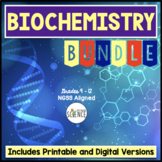 Biochemistry and Macromolecules Bundle | Printable and Digital Distance Learning