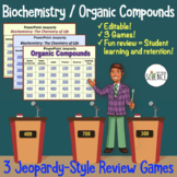 Biochemistry Organic Compounds Jeopardy Review Games - Set of 3
