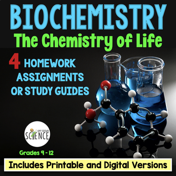 Biochemistry and Organic Compounds Homework  and Study Guide