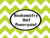 Biochemistry Unit Power-point