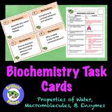 Biochemistry Task Cards: Water, Macromolecules, Enzymes