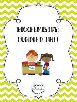 Biochemistry: Unit Plan