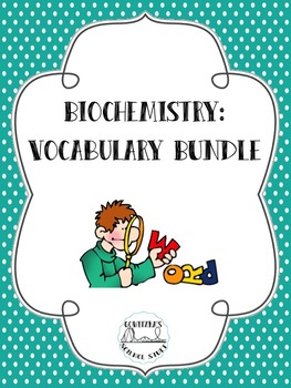 Biochemistry Vocabulary Bundle