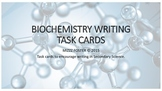 Biomolecule Biochemistry Writing Task Cards for Secondary Science
