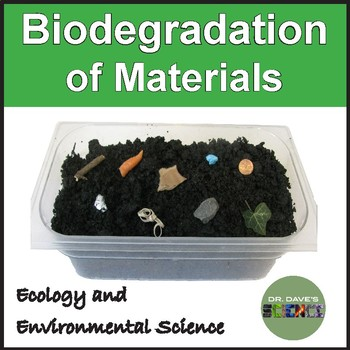 Biodegradation and Decay of Different Materials