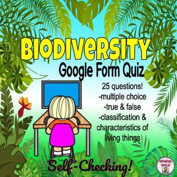 Biodiversity Multiple Choice Quiz on Google Forms
