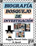 Biografía, Bosquejo de Investigación - Biography, Research Outline in Spanish