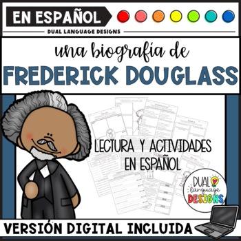 Biografía de Frederick Douglass / Frederick Douglass Biography in Spanish