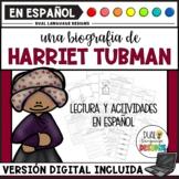 Biografía de Harriet Tubman / Harriet Tubman Biography in Spanish
