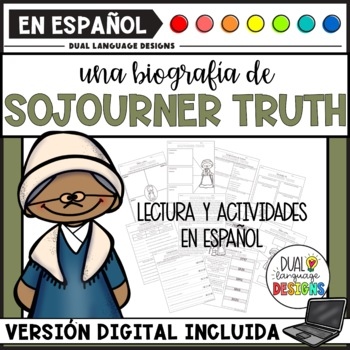 Biografía de Sojourner Truth / Sojourner Truth Biography in Spanish