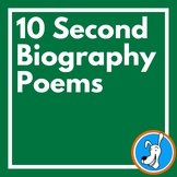 Biographies: 10 Second Biography Poems