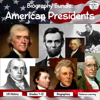 Biographies: American Presidents