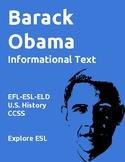 Barack Obama Informational Text and Activities for EFL-ESL-ELD