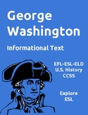Biographies: George Washington-Informational Text-ESL-CCSS