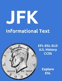 John F. Kennedy Informational Text and Activities for EFL-ESL-ELD