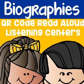Biographies QR Code Read Aloud Listening Centers