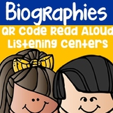 Biographies QR Code Read Aloud Listening Centers