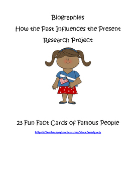 Biographies--Research how the past influences the present