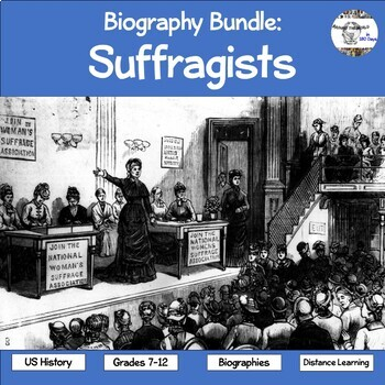Biographies: The Suffragists