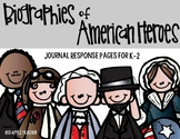 Biographies of American Heroes--Response Journal for 1-3