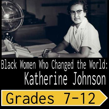 Biographies of Black Women Who Changed the World: Katherine Johnson