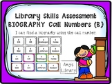 Biography (B) Call Number Library Skills Assessment