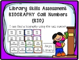 Biography (BIO) Call Number Library Skills Assessment