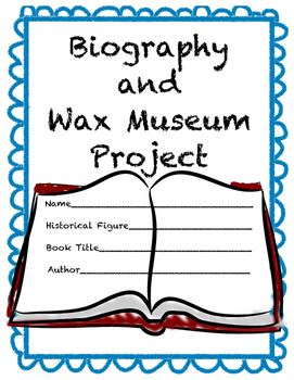 Biography Book Report with Wax Museum Presentation
