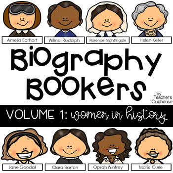 Biography Bookers {Volume 1: Women In History}