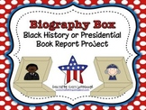 Biography Box Project- Black History Month and President's Day